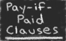 pay-if-paid clauses